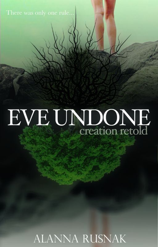 Eve Undone by AlannaRusnak