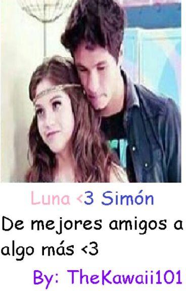 Soy Luna - Luna x Simón - De mejores amigos a algo más