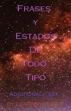 Frases Y Estados by LorennyReyes0
