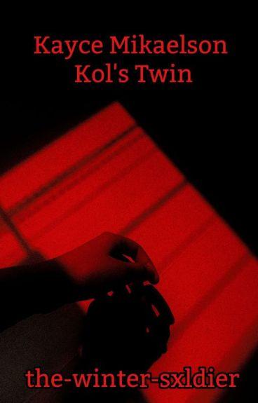 Kayce Mikaelson Kol's Twin