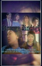 """Strange Zindagi"" by MissDeathlyDeath"