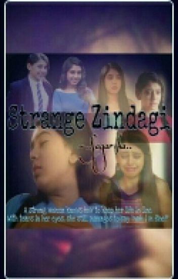 """""""Strange Zindagi"""""""