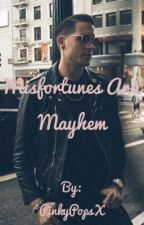 Misfortunes and Mayhem (BWWM, GEazy story)  by pinkypopsx