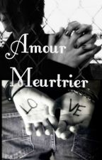 Amour meurtrier by JessySims25