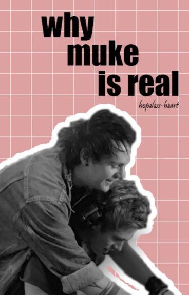 why muke is real ✯ muke