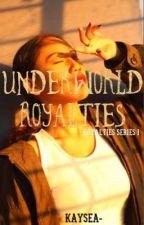Underworld Royalties by queenchinoona
