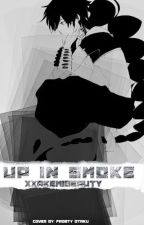 Up in Smoke {Judal x Reader} by XXAkemiBeauty