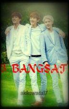 3 BANGSAT by aikowada17