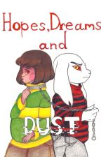 Hopes, Dreams and Dust (Asriel & Chara - Underfell) by EmeraldLazers