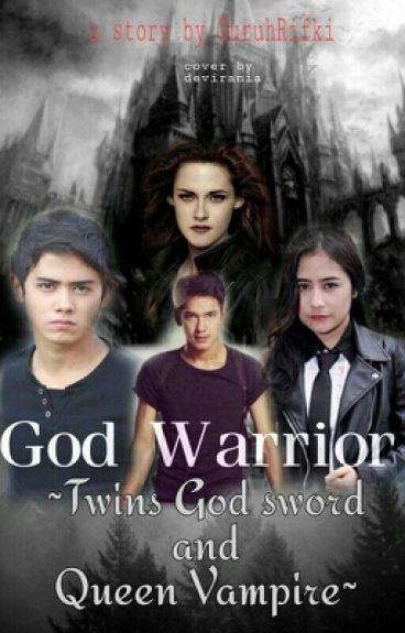 The God Warrior,  Twin God Sword And Queen Vampire
