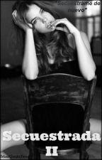 Secuestrada II | Ross Lynch by Barbie_LynchRatliff
