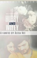HUBBY_AND_WIFEY {Completed} by Purna_Chatterjee