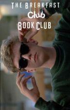 The Breakfast Club Book Club by thebreakfastbookclub