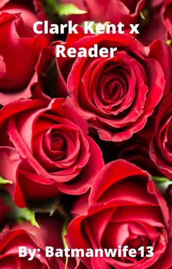 Clark Kent X Reader