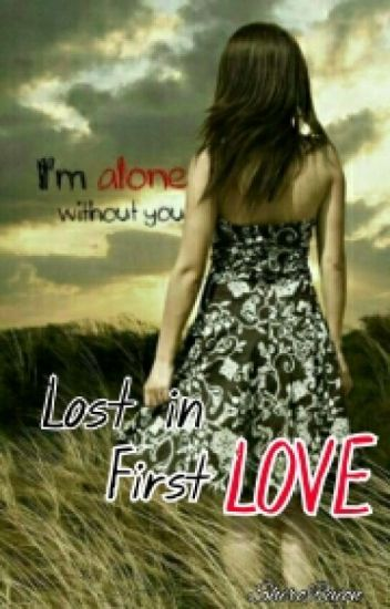 Lost In First Love (GxG)