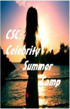 CSC: Celebrity Summer Camp by sunpetal304