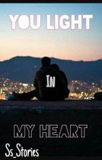 You Light In My Heart by LolipopAgain_
