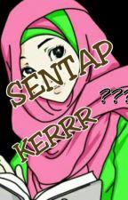 SENTAP KERR??? by sitinurfathehah