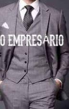 O Empresário by meninadolivro0