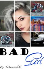 BAD GIRL by DomenaV