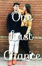 One Last Chance  (KiefLyFanFic) Completed by AddictedKiefLy