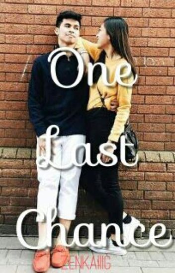 One Last Chance  (KiefLyFanFic) Completed