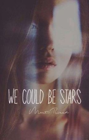 We Could Be Stars by MartiReed