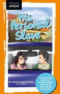 His Personal Slave - Book 1. [Published Book]