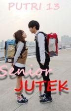 SENIOR JUTEK by Putri_Sehun