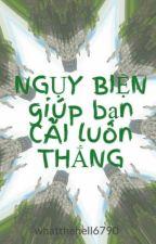 NGỤY BIỆN giúp bạn CÃI luôn THẮNG by toaynguyen