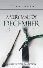 A Very Malfoy December by Thoronris