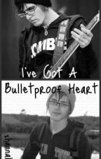 I've Got A Bulletproof Heart (sequel) by itshvnnvh