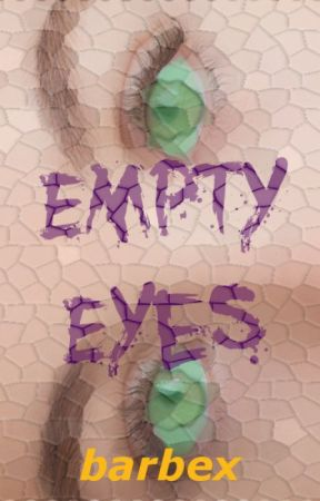 Empty Eyes by barbex