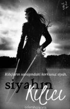 SİYAHIN KILICI by ozlemyakamoz