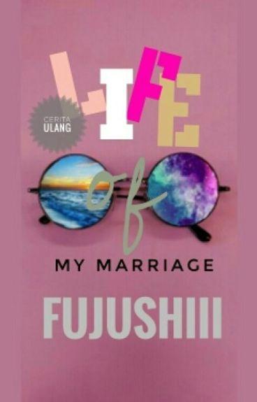 Life Of My Marriage (HIATUS)
