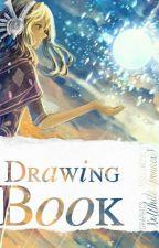 Drawing Book by XxWhiteYvonnexX
