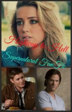 Highway to Hell (Supernatural Fanfic) by insaneredhead