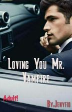 Loving You Mr. Vampire by Jenyfio