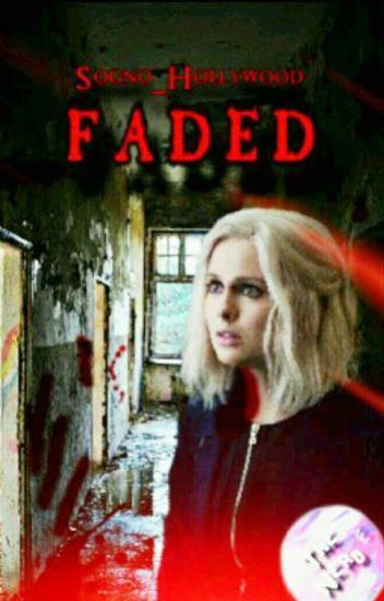 Faded - SOSPESA