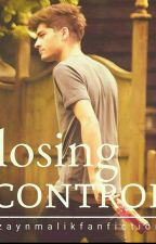 Losing Control (Z.m).    by LanaMalik1993