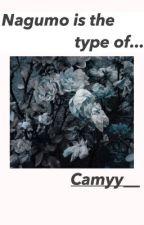 Nagumo It's The Type by Camyy__