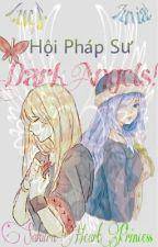 Lucy! Juvia! Hội Pháp Sư Dark Angels! - SakuraHeartPrincess by SakuraHeartPrincess