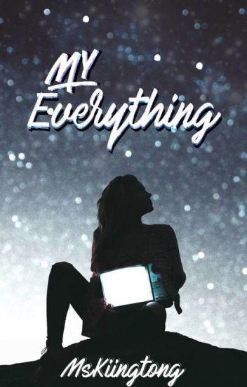 My Everything - A Kiingtong FF