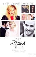 The pirates wife  (a captain swan fanfiction )  by heidi_i