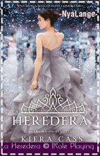 La Heredera ©  [Role Playing ]  by -httpdxmons