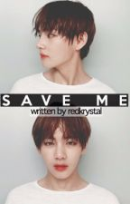 Save Me [BTS V FF/Ongoing] by redkrystal