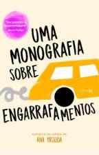 Uma Monografia Sobre Engarrafamentos [Sente&Escreve] by Worldcoolture