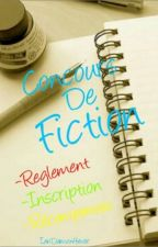Concours De Fiction by IanDamon4ever