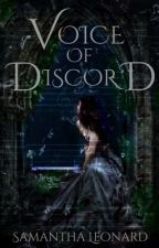 Voice of Discord-A Rapunzel Retelling by AlcinaMystic