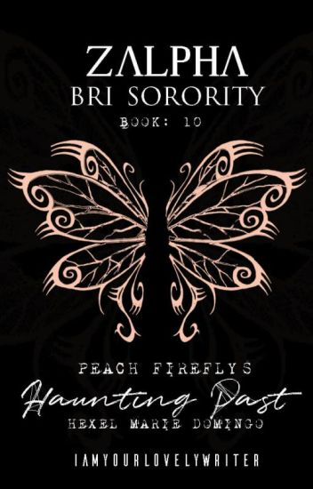 ZBS#10: Peach Firefly's Haunting Past (Book 1) -- COMPLETED